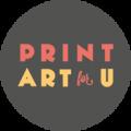 Print Art for U
